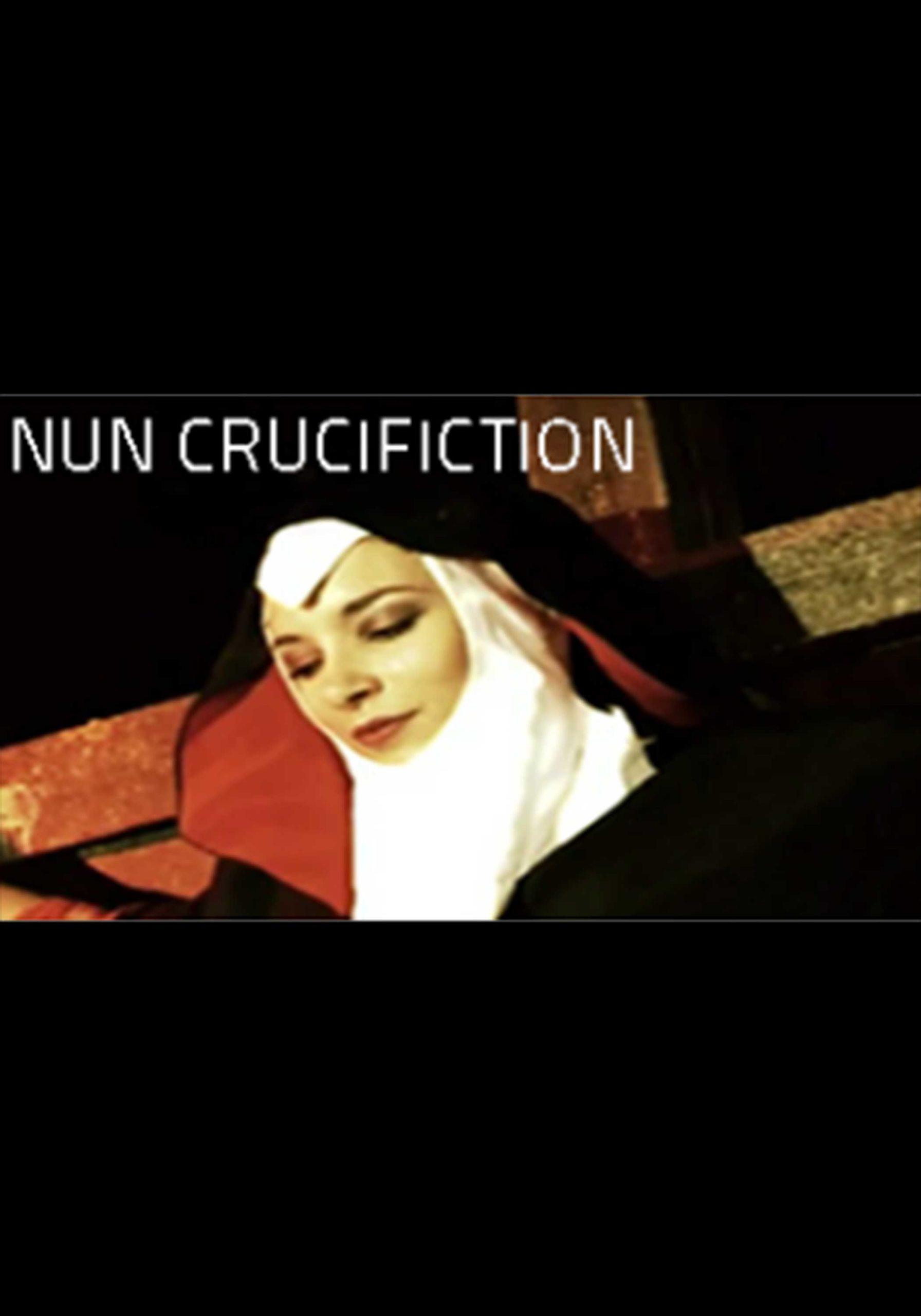 Nun Crucifixion (short)
